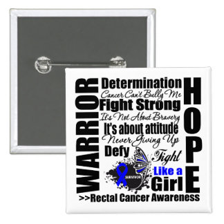 Rectal Cancer Warrior Fight Slogans 2 Inch Square Button