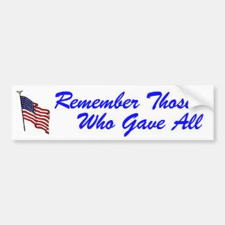 Recuerde a los que dieron a toda la pegatina para  pegatina para auto
