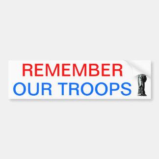 Recuerde a nuestras tropas pegatina para auto