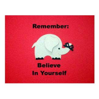 Recuerde: Crea en sí mismo Tarjetas Postales