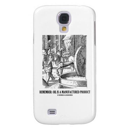 Recuerde: El aceite es un producto manufacturado Funda Para Galaxy S4