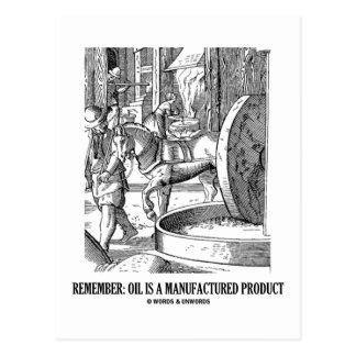Recuerde: El aceite es un producto manufacturado Tarjeta Postal