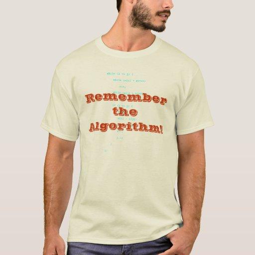 ¡Recuerde el algoritmo! Playera