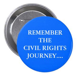 Recuerde el botón del viaje de las derechas civile pin
