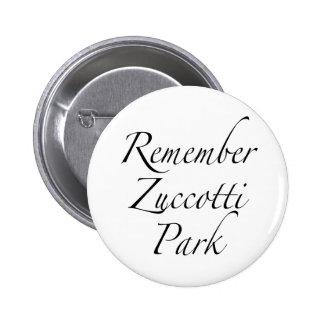 Recuerde el parque de Zuccotti para ocupar protest Pin Redondo De 2 Pulgadas