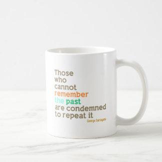 Recuerde el pasado taza clásica