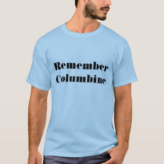 Recuerde la camisa de Columbine