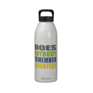 ¿Recuerde la risa? Botellas De Agua Reutilizables