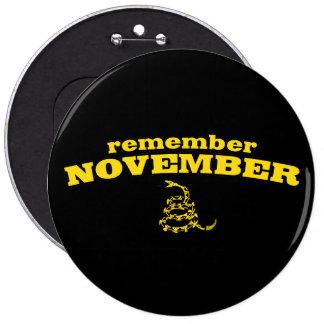 Recuerde la serpiente de noviembre Gadsden Pin Redondo 15 Cm
