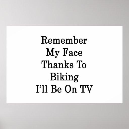 Recuerde mis gracias de la cara Biking a mí estará Posters