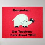 Recuerde: ¡Nuestros profesores cuidan sobre USTED! Impresiones