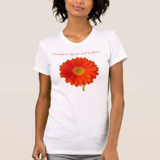 Recuerde parar y oler la camiseta de las flores