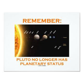 """Recuerde: Plutón tiene no más situación planetaria Invitación 4.25"""" X 5.5"""""""