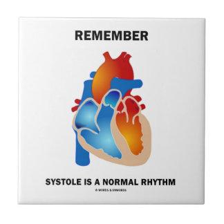 Recuerde que la sístole es un corazón normal del azulejo cuadrado pequeño