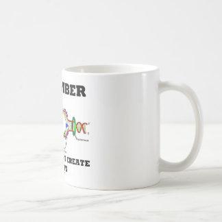 Recuerde que los genes no crean los hábitos (humor taza de café