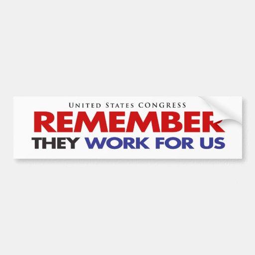 RECUERDE que trabajan para los E.E.U.U. Etiqueta De Parachoque