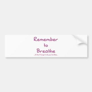 Recuerde respirar (el rosa) pegatina para auto
