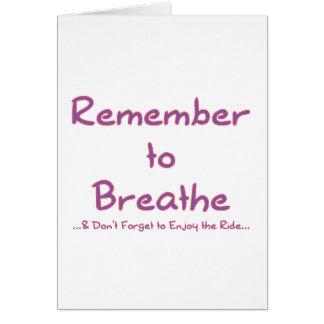 Recuerde respirar (el rosa) tarjeton