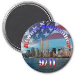 Recuerde siempre 9/11 imán redondo 7 cm