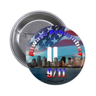 Recuerde siempre 9/11 pin redondo de 2 pulgadas