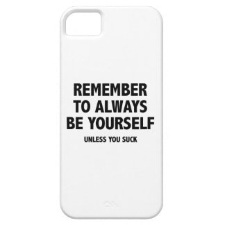 Recuerde siempre ser usted mismo. A menos que Funda Para iPhone SE/5/5s