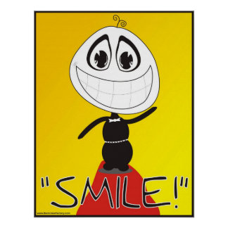 Recuerde siempre sonreír póster