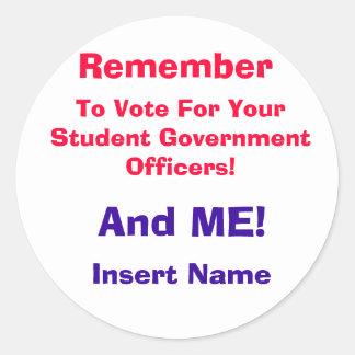 Recuerde, votar por su gobierno O del estudiante… Pegatina Redonda