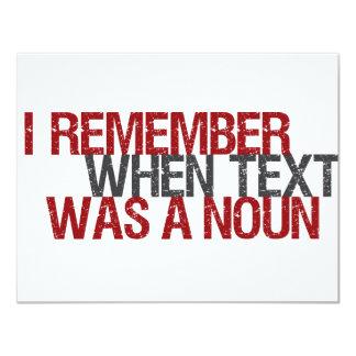 """Recuerdo cuando el texto era un sustantivo invitación 4.25"""" x 5.5"""""""