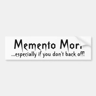 ¡Recuerdo Mori,… especialmente si usted no Pegatina Para Auto