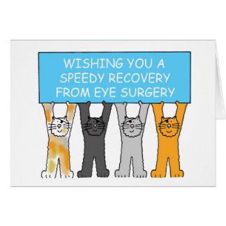 Recuperación de la cirugía del ojo con los gatos tarjeta de felicitación