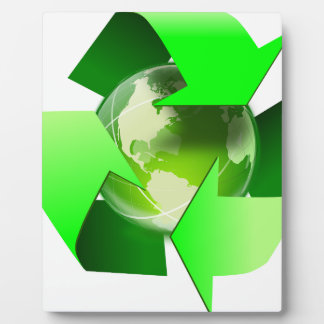 Recycle and save the world. plaque