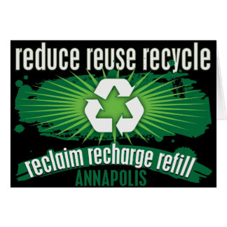 Recycle Annapolis Greeting Card