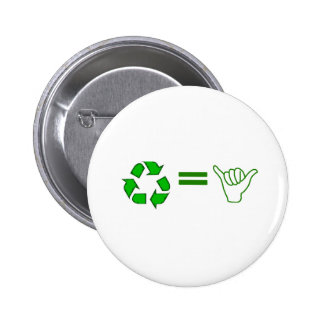 recycle = awesome 2 inch round button