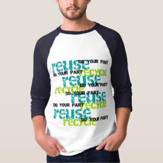 Recycle Do Your Part T shirts and Gifts