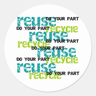 Recycle hace su parte pegatina redonda