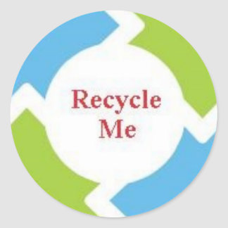 Recycle Me Classic Round Sticker