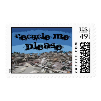 RECYCLE ME , PLEASE POSTAGE STAMP