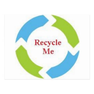 Recycle Me Postcard