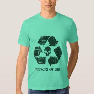 Recycle or Die! Tees