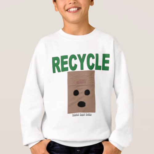 Recycle Paper Bags Sweatshirt