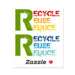 Recycle, Reuse, Reduce quote with colorful text Sticker