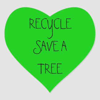 RECYCLE SAVE A TREE HEART STICKER