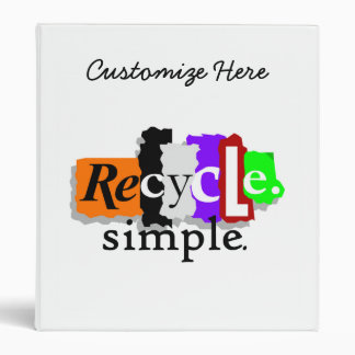 Recycle.simple. T-shirts and Gifts 3 Ring Binder