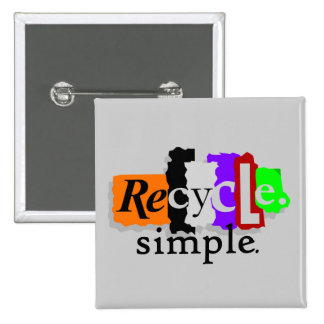 Recycle.simple. T-shirts and Gifts Buttons
