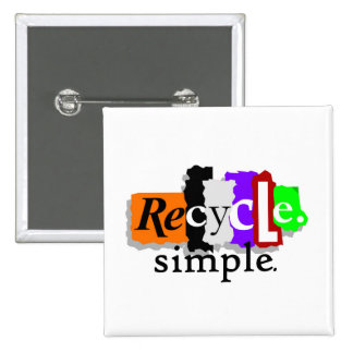 Recycle.simple. T-shirts and Gifts Pinback Button