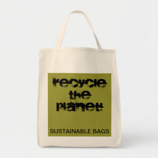 RECYCLE THE PLANET - SUSTAINABLE BAGS
