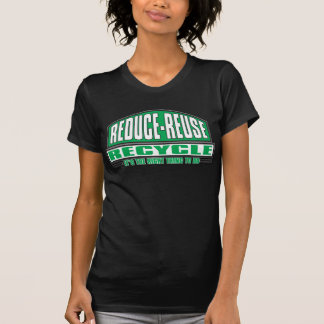 Recycle, The Right Thing T-Shirt