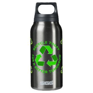 Recycle Today For A Better Tomorrow Insulated Water Bottle