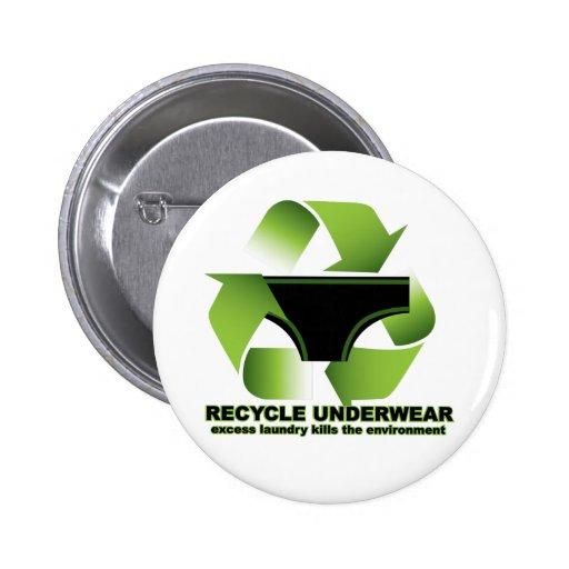 Recycle Underwear Button