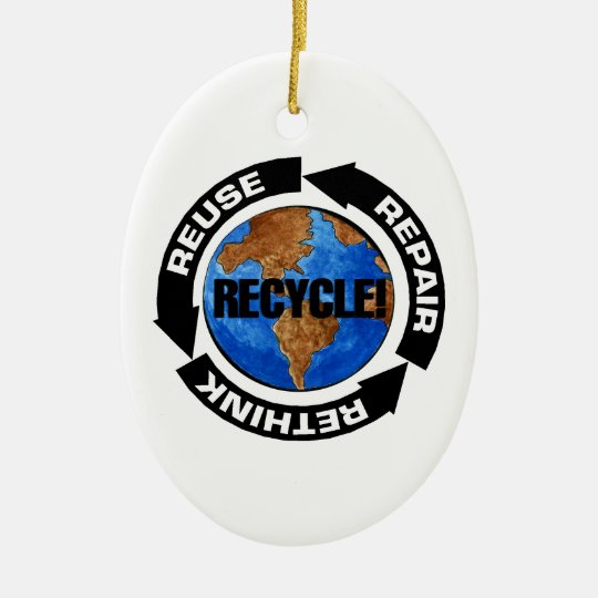 Recycle World Ceramic Ornament